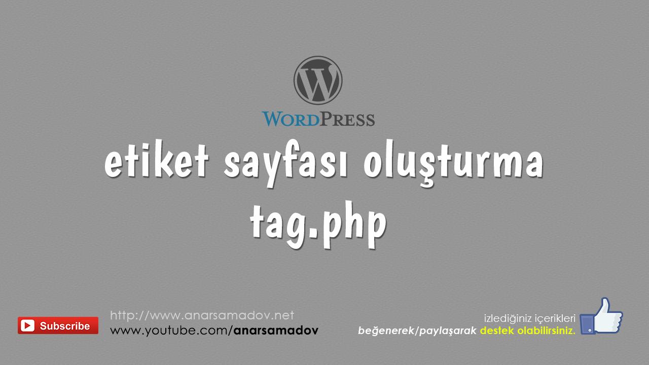 wordpress'te etiket sayfası oluşturma - tag