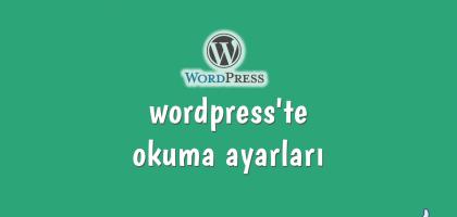 wordpress'te okuma ayarları
