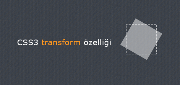 css3 transform ozelligi