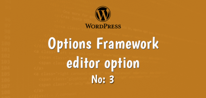 3-wordpress options framework editor