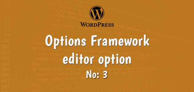 3-wordpress options framework editor