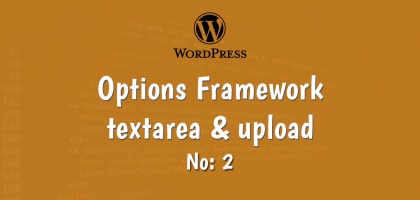 wordpress options framework textarea and upload options