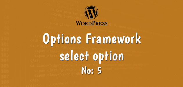 5-wordpress options framework select option