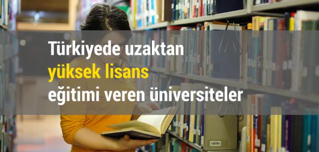 Türkiyede uzaktan yüksek lisans eğitimi veren üniversiteler