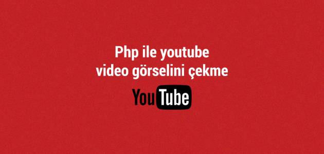 youtube video gorselini cekme