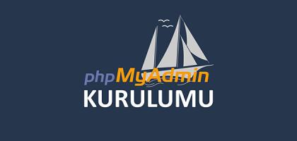 windows 7 phpmyadmin kurulumu