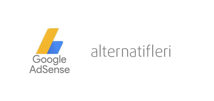google adsense alternatifleri