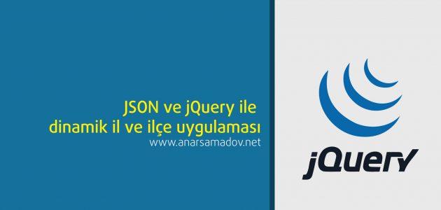 JSON-ve-jQuery-ile-dinamik-il-ilce-uygulamasi