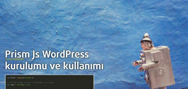 PrismJs Wordpress kurulumu ve kullanımı