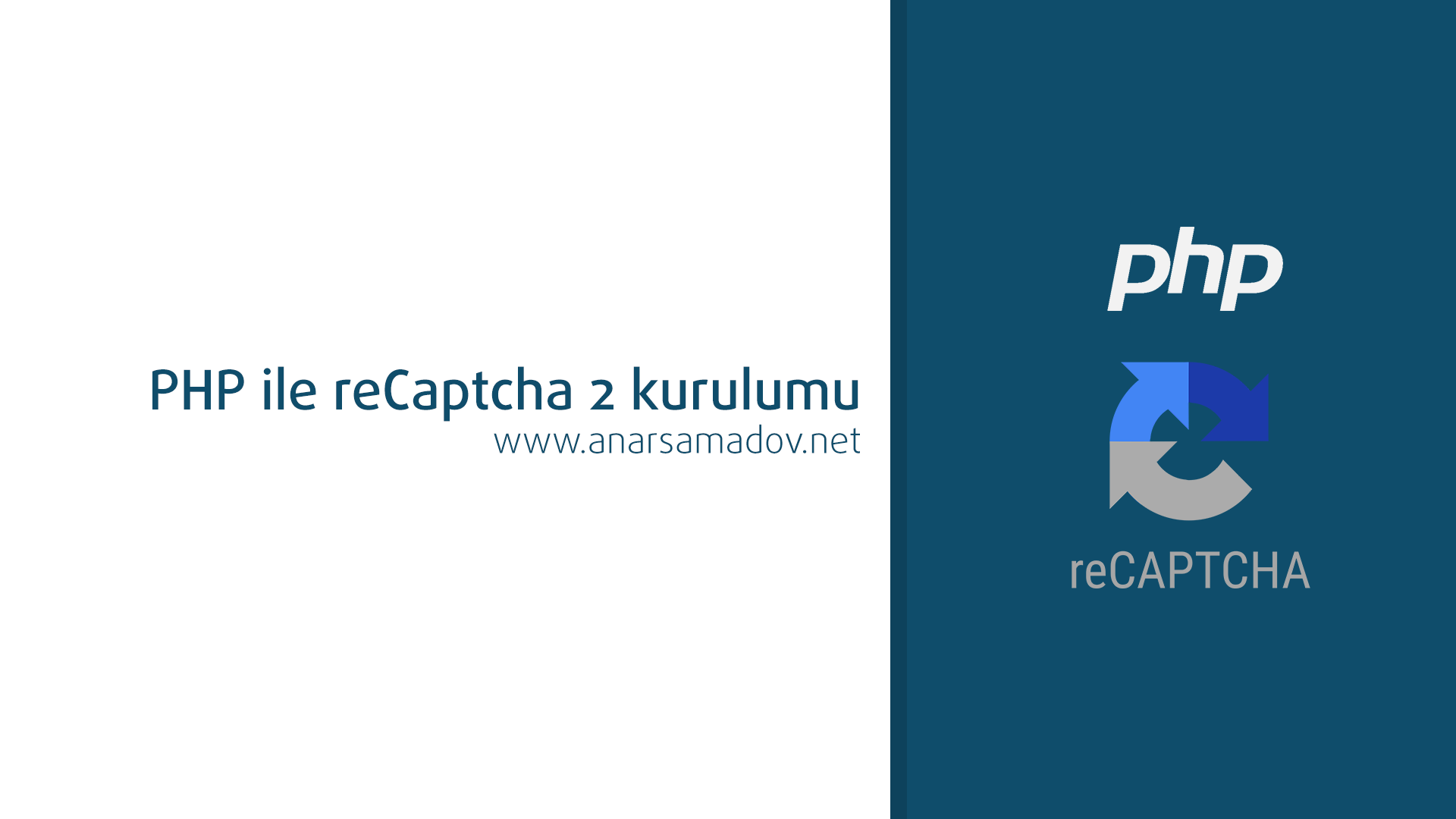 php ile reCaptcha 2 kurulumu