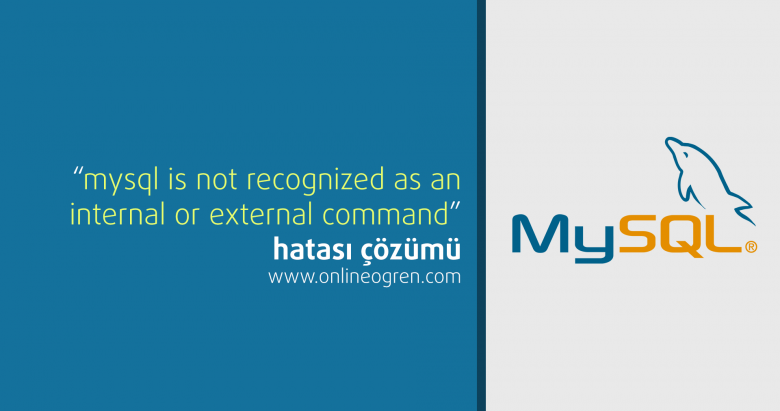 mysql-is-not-recognized-as-an-internal-or-external-command-780x411