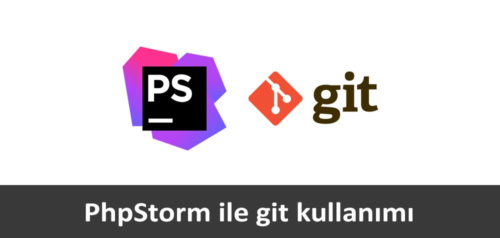 phpstorm ile git kullanimi